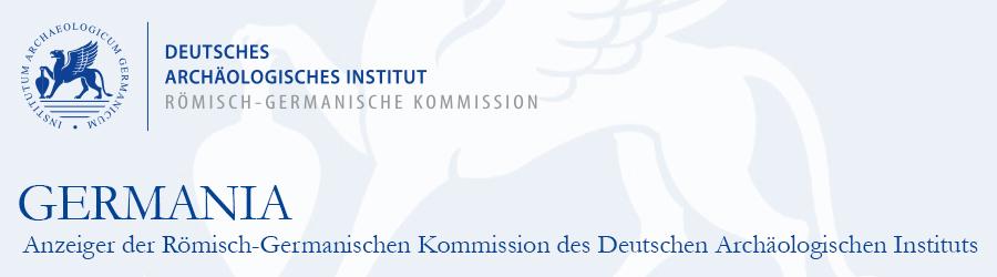 Germania: Anzeiger der Römisch-Germanischen Kommission des Deutschen Archälogischen Instituts