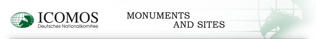 Monuments and Sites - ICOMOS Deutsches Nationalkomitee