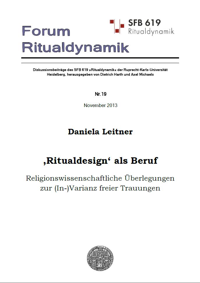 'Ritualdesign' als Beruf. Religionswissenschaftliche Überlegungen zur (In-)Varianz freier Trauungen