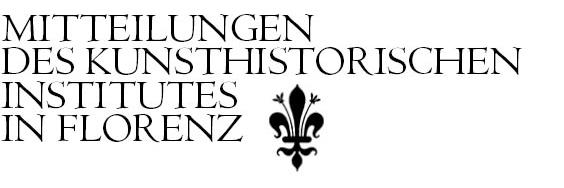 Mitteilungen des Kunsthistorischen Institutes in Florenz